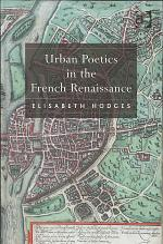 Urban Poetics in the French Renaissance
