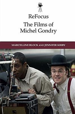 ReFocus  The Films of Michel Gondry