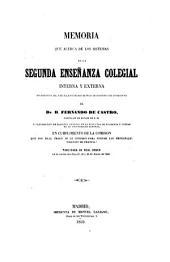 Memoria que acerca de los sistemas de la Segunda Enseñanza Colegial interna y externa