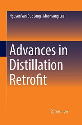 Advances in Distillation Retrofit