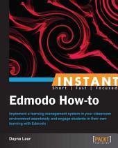 Instant Edmodo How-To