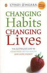 Changing Habits Changing Lives Book PDF