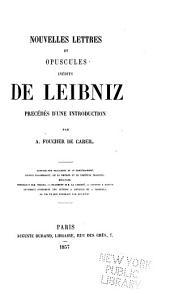 Nouvelles lettres et opuscules inédits de Leibniz