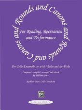 Rounds and Canons for Reading, Recreation and Performance: Cello Part
