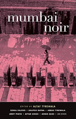 Mumbai Noir PDF