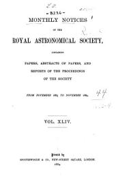 Monthly Notices of the Royal Astronomical Society: Volume 44; Volumes 1883-1884
