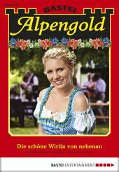 Alpengold - Folge 187: Die schöne Wirtin von nebenan