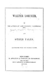 Walter Lorimer: and other tales