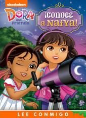 ¡Conoce a Naiya! Lee Conmigo Libro de Cuentos (Dora and Friends)