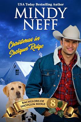 Christmas in Shotgun Ridge