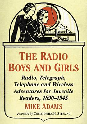 The Radio Boys and Girls PDF