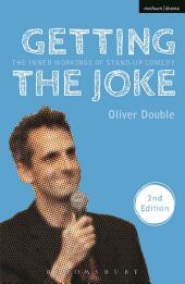 Getting the Joke: The Inner Workings of Stand-Up Comedy, Edition 2