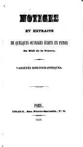 Notices et extraits de quelques ouvrages écrits en patois du Midi de la France: variétés bibliographiques