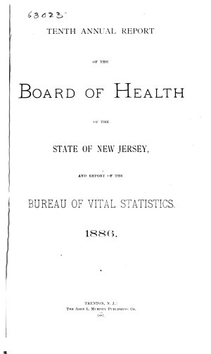 Annual report of the Department of Health of the State of New Jersey  1886 87