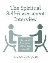 The Spiritual Self-Assessment Interview
