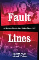Fault Lines  A History of the United States Since 1974 PDF