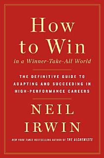 How to Win in a Winner Take All World Book
