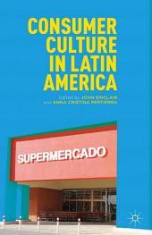 Consumer Culture in Latin America