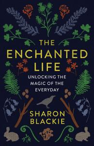 The Enchanted Life Book