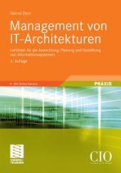 Management von IT-Architekturen: Leitlinien für die Ausrichtung, Planung und Gestaltung von Informationssystemen, Ausgabe 3