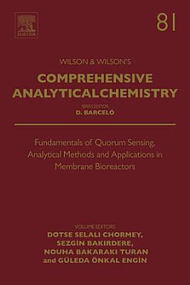 Fundamentals of Quorum Sensing  Analytical Methods and Applications in Membrane Bioreactors