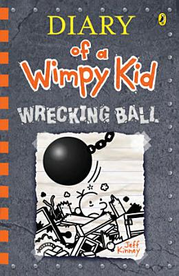 Wrecking Ball  Diary of a Wimpy Kid  14