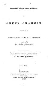 A Greek Grammar for the Use of High Schools & Universities