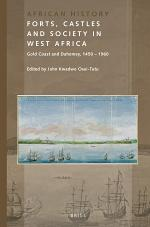 Forts, Castles and Society in West Africa