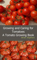 Growing and Caring for Tomatoes