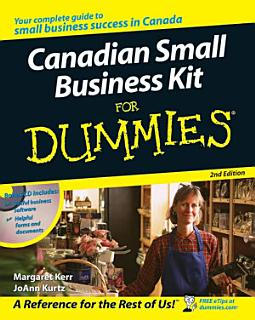 Canadian Small Business Kit For Dummies Book