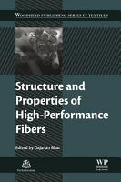 Structure and Properties of High Performance Fibers PDF