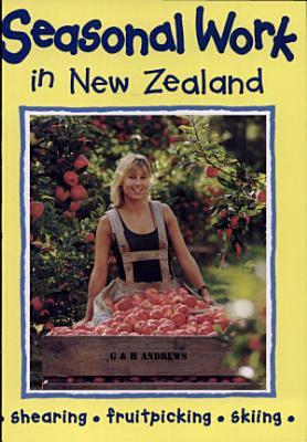 Seasonal Work in New Zealand