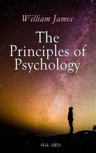 The Principles of Psychology  Vol  1 2  PDF