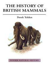 The History of British Mammals PDF