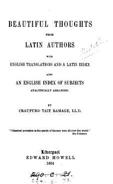 Beautiful thoughts from Latin authors  with Engl  transl   by C T  Ramage PDF