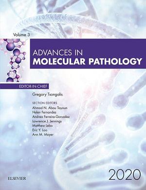Advances in Molecular Pathology, E-Book