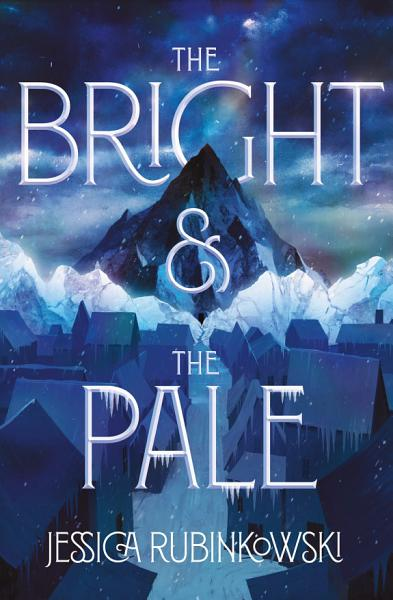 Download The Bright   the Pale Book
