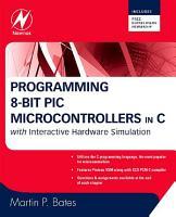 Programming 8 bit PIC Microcontrollers in C PDF
