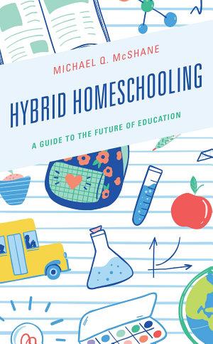 Hybrid Homeschooling