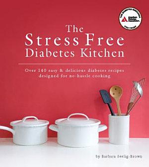 The Stress Free Diabetes Kitchen