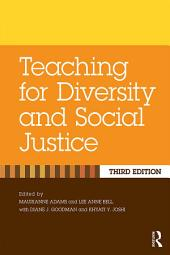 Teaching for Diversity and Social Justice: Edition 3