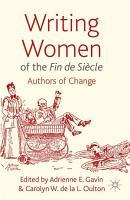 Writing Women of the Fin de Si  cle PDF