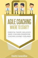 Agile Coaching: Where to Start?
