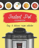 Instant Pot Cookbook The Most Delicious Recipe Collection Anyone Easily Can Cook Book PDF