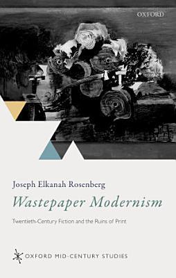 Wastepaper Modernism PDF