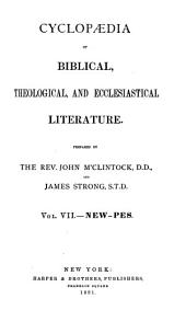 Cyclopaedia of Biblical, Theological, and Ecclesiastical Literature: Volume 7