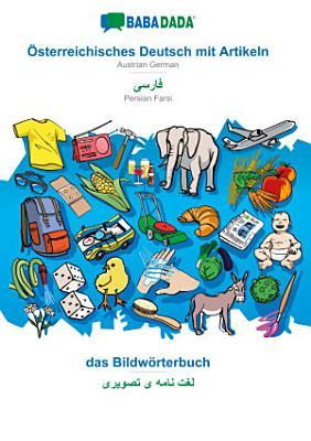 BABADADA    sterreichisches Deutsch mit Artikeln   Persian Farsi  in arabic script   das Bildw  rterbuch   visual dictionary  in arabic script  PDF
