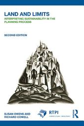 Land and Limits: Interpreting Sustainability in the Planning Process, Edition 2
