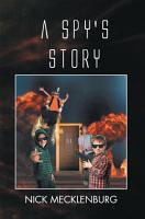 A Spy s Story PDF