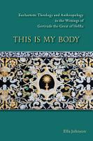 This Is My Body PDF